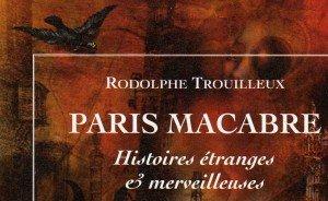 Paris macabre dans