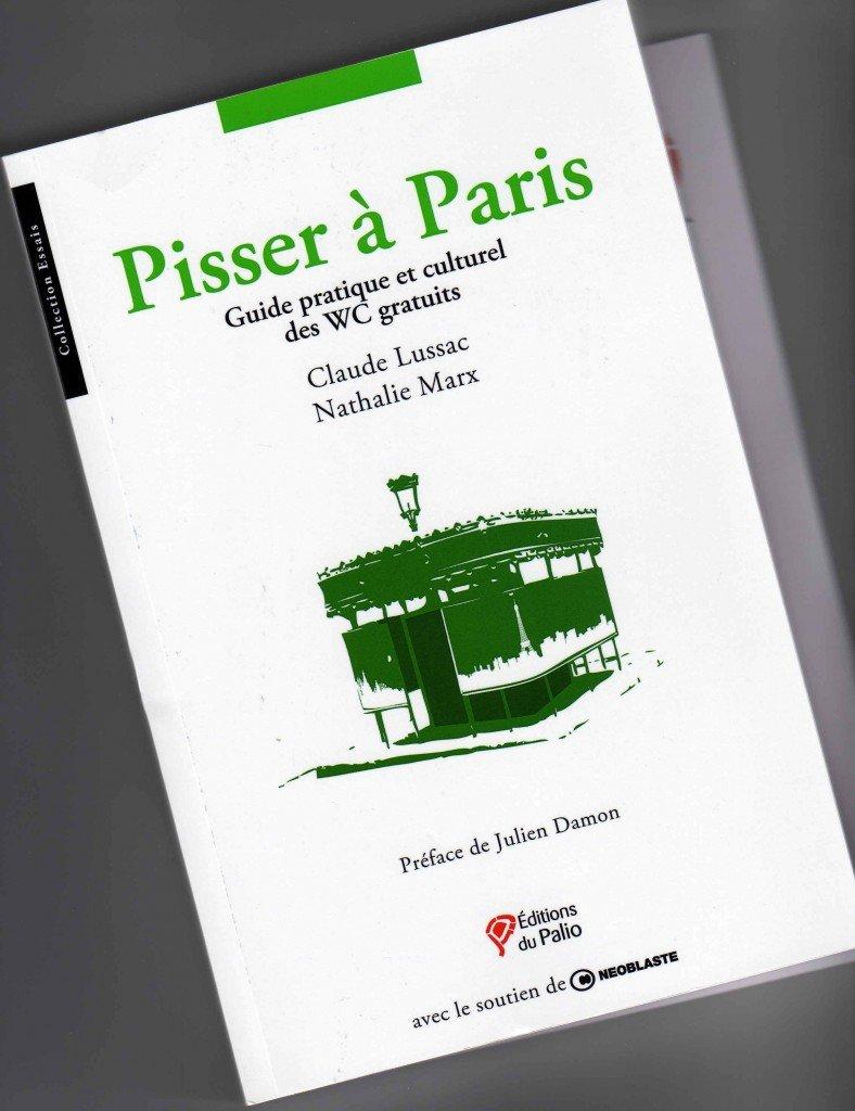 J'ai reçu, lu, et j'aime : Pisser à Paris de Claude Lussac et Nathalie Marx... 190-788x1024